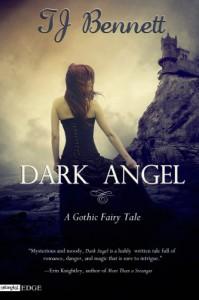 Dark Angel: A Gothic Fairy Tale - T.J. Bennett