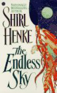 The Endless Sky - Shirl Henke