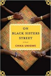 On Black Sisters Street - Chika Unigwe
