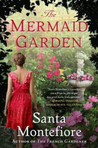 The Mermaid Garden - Santa Montefiore
