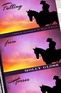 Falling from Horses: A Novel - Molly Gloss