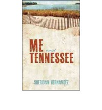 Me and Tennessee - Sheridan Hernandez