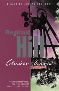 Under World (Dalziel & Pascoe, #10) - Reginald Hill