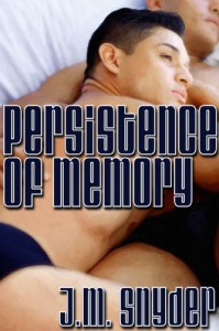 Persistence of Memory - J.M. Snyder