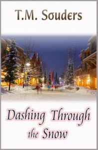 Dashing Through The Snow - T.M. Souders