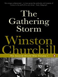 The Gathering Storm - Winston Churchill