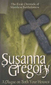 A Plague on Both Your Houses - Susanna Gregory