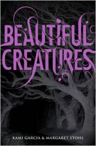 Beautiful Creatures (Beautiful Creatures Series #1) -