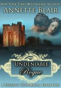 An Undeniable Rogue (Rogues Club, #1) - Annette Blair