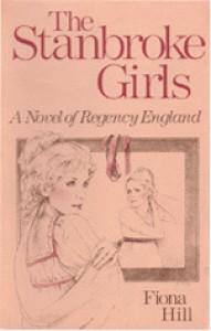The Stanbroke Girls: A Novel of Regency England - Fiona Hill
