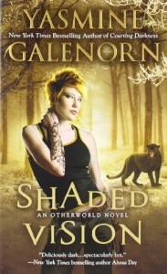 Shaded Vision - Yasmine Galenorn