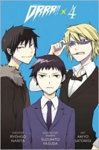 Durarara!!4 - Ryohgo Narita, Suzuhito Yasuda, Akiyo Satorigi
