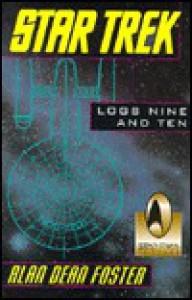 Star Trek: Logs Nine and Ten (Star Trek: Log, #9-10) - Alan Dean Foster