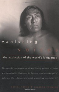 Vanishing Voices: The Extinction of the World's Languages - Daniel Nettle, Suzanne Romaine