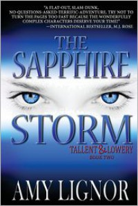The Sapphire Storm - Amy  Lignor