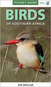 Birds of Southern Africa - Ian Sinclair