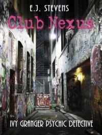 Club Nexus - E.J. Stevens