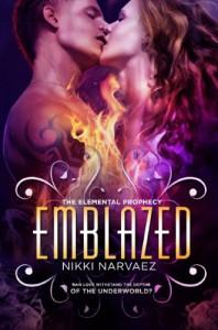Emblazed  - Nikki Narvaez