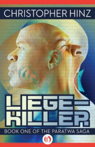 Liege-Killer (Paratwa, 1) - Christopher Hinz