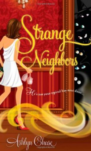 Strange Neighbors - Ashlyn Chase