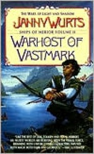 Warhost of Vastmark (Wars of Light & Shadow, #3; Arc 2 - The Ships of Merior, #2) - Janny Wurts