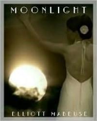 Moonlight - Elliot Mabeuse