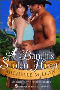 A Bandit's Stolen Heart - Michelle McLean