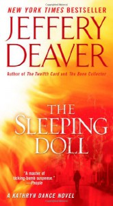 The Sleeping Doll (Kathryn Dance #1) - Jeffery Deaver