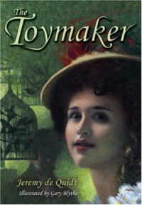 The Toymaker - Jeremy De Quidt