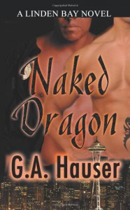 Naked Dragon - G.A. Hauser