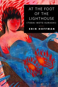 At the Foot of the Lighthouse - Erin Hoffman