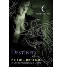 [ { DESTINED (HOUSE OF NIGHT NOVELS #09) } ] by Cast, P C (AUTHOR) Apr-30-2013 [ Paperback ] - P C Cast