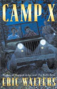 Camp X - Eric Walters