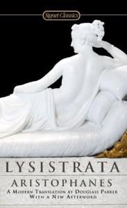 Lysistrata (Signet Classics) - Judith Fletcher, Aristophanes, Douglass Parker