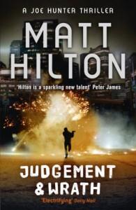Judgement and Wrath: The Second Joe Hunter Thriller - Matt Hilton