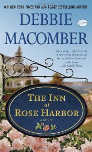 "The Inn at Rose Harbor (with bonus short story ""When They First Met""): A Novel - Debbie Macomber"