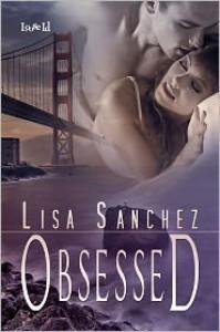 Obsessed - Lisa Sanchez