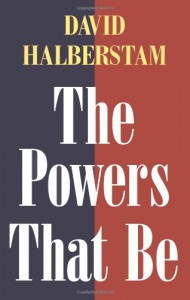 The Powers That Be - David Halberstam
