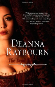 The Dead Travel Fast - Deanna Raybourn