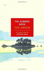 The Summer Book - Tove Jansson, Thomas Teal, Kathryn Davis