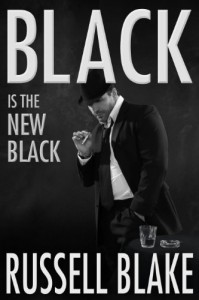 Black Is The New Black - Russell Blake
