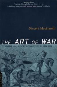 The Art Of War - Niccolò Machiavelli, Ellis Farneworth, Neal Wood
