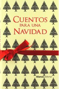Cuentos para una Navidad - Leopoldo Alas - Clarín