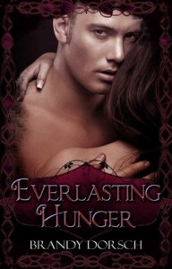 Everlasting Hunger (The Hunger Mate Series) - Brandy Dorsch