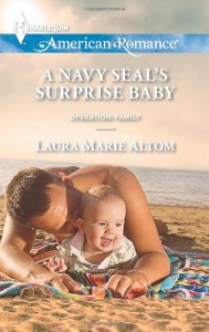 A Navy SEAL's Surprise Baby - Laura Marie Altom