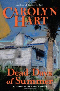 Dead Days of Summer  - Carolyn Hart