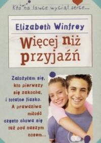 Więcej niż przyjaźń - Elizabeth Winfrey