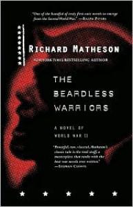 The Beardless Warriors: A Novel of World War II - Richard Matheson