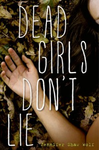 Dead Girls Don't Lie - Jennifer Shaw Wolf