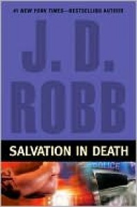 Salvation in Death (In Death, #27) - J.D. Robb